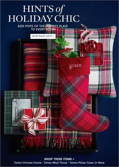 HINTS of HOLIDAY CHIC - ADD POPS OF THE PERFECT PLAID TO EVERY ROOM - SHOP PLAID GIFTS