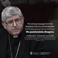 VIDEO: Cardinal Thomas Collins on Physician-Assisted Dying (#Euthanasia) https://youtu.be/d5fyVa8hJwg