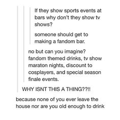 And to work there you have to be a fangirl/fanboy, and the decor is all fanart, and themed foods and drinks and maybe themed sections of the cafe and all fandoms welcome and now I really want to make this a thing. Tumblr Stuff, My Tumblr, Tumblr Posts, Tumblr Funny, Funny Memes, Hilarious, Fandoms Unite, Hunger Games, Nos4a2