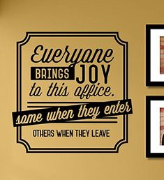 Everyone brings joy to this office some when they enter others when they leave Vinyl Wall Art Decal Sticker * Click image for more details. Buddha Decor, Vinyl Wall Art, Cool Things To Buy, Decal, Bring It On, Joy, Stickers, Amazon, Board