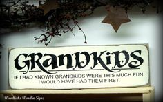 Wooden Grandkids Sign / For the Grandparents / by Woodticks Grandkids Sign, Grandkids Quotes, Silhouette Cameo Tutorials, Silhouette Projects, Wooden Signs With Sayings, Wood Signs, Vinyl Lettering, Lettering Ideas, Words On Wood