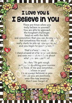 I Love You & I Believe In You! My love, hugs, prayers and blessings for you. Love You Daughter Quotes, Son Quotes From Mom, My Children Quotes, I Love My Son, I Love You Quotes, Quotes For Kids, Grandson Quotes, Son Poems, Sister Poems