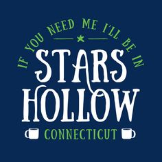 Stars Hollow Gilmore Girls Shirt