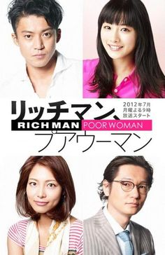 Rich Man, Poor Woman (J-Drama). Crushing on both male leads, a rare occurrence for me. <3