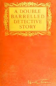 A Double-Barrelled Detective Story (Illustrated)