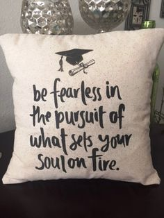 12x12 toss pillow with inspirational quote for graduate. This pillow would be an amazing gift for Middle School, High School and College