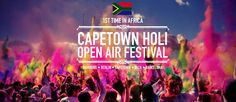 CAPE TOWN HOLI Open Air Festival. One thing I have to do before I die!! Xx