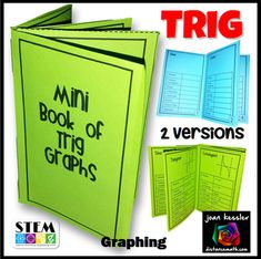 Mini Book for Trig Graphs and PropertiesWhat a great resource for PreCalc, Trig, and Calculus students. This foldable mini-book has it all. All six trig graphs plus domain, range, asymptotes, intercepts, period, symmetry and odd - even. I have included two versions of the mini book, one with all the information typed in, and one without.