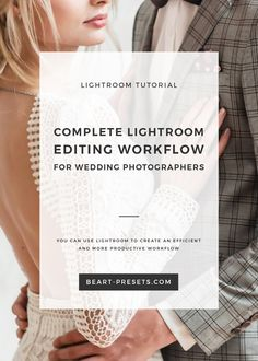 COMPLETE LIGHTROOM EDITING WORKFLOW FOR WEDDING PHOTOGRAPHERS