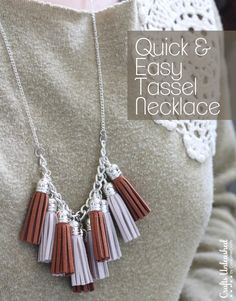 Quick & Easy Tassel Necklace