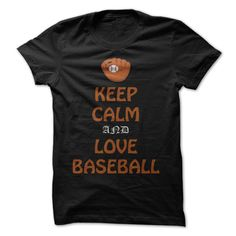 (Tshirt Popular) Keep calm and love Baseball Discount Hot Hoodies, Tee Shirts