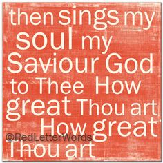 How Great Thou Art > inspiring song