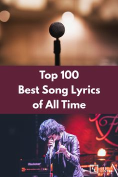The Top 100 Most Memorable and Best Song Lyrics of All Time | Les Listes