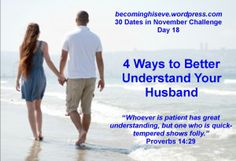 Day 18 4 Ways to Better Understand Your Husband of the 30 Dates in November Challenge from Becoming His Eve