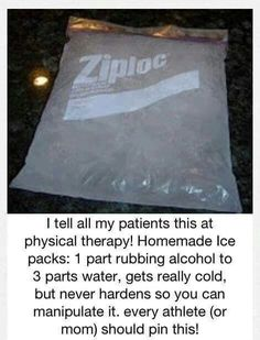 1 part rubbing alcohol, 3 parts water in a freezer bag = perfect ice packs that don't harden in the freezer.