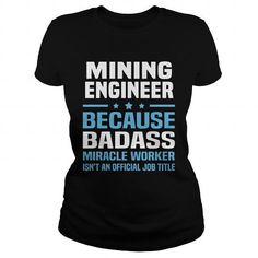 Awesome Tee Mining Engineer T shirt