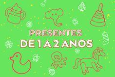 Presentes de Natal para crianças de 1 a 2 anos