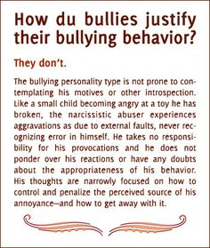 How do bullies justify their bullying behavior?  Narcissistic Abuse Recovery.