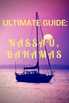 Check out this ultimate guide to a weekend in Nassau, Bahamas!