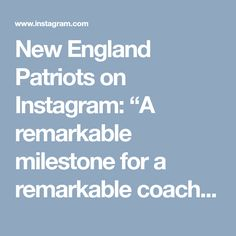 """New England Patriots on Instagram: """"A remarkable milestone for a remarkable coach. RKK presents Sunday's game ball to BB:"""" • Instagram"""