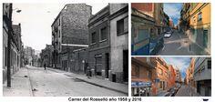 Carrer Rosselló año 1958 y 2016, entre carrer del Congost y Holanda.