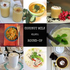 Round-up of Coconut Milk recipes.