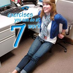 Photos: 7 Exercises To Do At Work