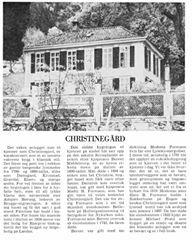 Er du interessert i Christinegårds gamle historie, trykk på bildet og les teksten.  (Fra boken «Det gamle Bergen» som ble utgitt av Bergens Tidende og J.W. Eides boktrykkeri i 1976)
