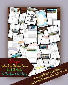 Two My Trips Notebooking Journals - 65 pages each, 40 quotes from Christian heroes, FREE to Thinking Kids subscribers!