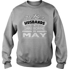 THE BEST HUSBANDS ARE BORN IN MAY BIRTHDAY GIFT FROM WIFE #gift #ideas #Popular #Everything #Videos #Shop #Animals #pets #Architecture #Art #Cars #motorcycles #Celebrities #DIY #crafts #Design #Education #Entertainment #Food #drink #Gardening #Geek #Hair #beauty #Health #fitness #History #Holidays #events #Home decor #Humor #Illustrations #posters #Kids #parenting #Men #Outdoors #Photography #Products #Quotes #Science #nature #Sports #Tattoos #Technology #Travel #Weddings #Women