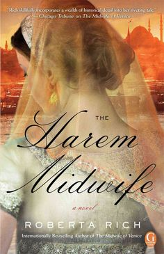Hannah and Isaac return in this opulent, riveting, and suspenseful tale--a continuation of Roberta Rich's thrilling debut The Midwife of Venice. The Imperial Harem, Constantinople, 1579: Hannah and Is