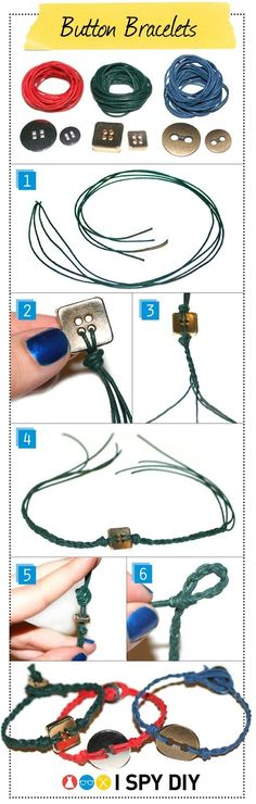 Supplies -Yard of wax rope -Buttons (one large and one small)  Instructions -Follow step-by-step instructions on http://www.ispydiy.com/2012/02/my-diy-button-bracelet.html#