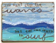 Ocean Wave Art with Quote. Featured on CC: http://www.completely-coastal.com/2015/09/ocean-wave-decor-rugs-pillows-bedding-signs.html