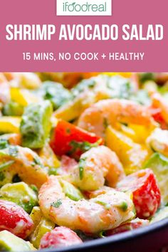 Cajun Delicacies Is A Lot More Than Just Yet Another Food This Cold And No Cook Healthy Shrimp Avocado Salad Recipe Comes Together In 15 Minutes. Makes Light Summer Dinner Or Perfect Side Year Round. Healthy Family Meals, Healthy Cooking, Cooking Recipes, Healthy Recipes, Family Recipes, Healthy Eating, Diet Recipes, Shrimp Avocado Salad, Avocado Salad Recipes