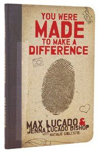 You Were Made to Make a Difference is a   Youth Paperback by Max Lucado,Jenna Lucado Bishop about MAKING A DIFFERENCE,TEEN ISSUES,TEENS. Purchase this Paperback product online from koorong.com   ID 9781400316007