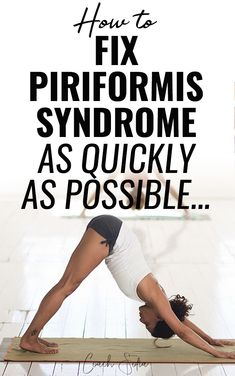 How To Heal From Piriformis Syndrome As Quickly As Possible A step-by-step guide to healing from piriformis syndrome naturally by identifying and fixing the root cause of the pain. Piriformis Exercises, Hip Flexor Exercises, Piriformis Muscle, Sciatica Stretches, Sciatic Pain, Back Pain Exercises, Exercises For Herniated Disc, Piriformis Syndrome Symptoms, Hip Stretching Exercises