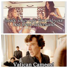 Just sherly things. Just sherlock things. Sherlock funny. Vatican cameos.