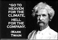 Mark Twain...wrote his Famous Novels, in His Study, on Quarry Farm...overlooking our Sweet Hometown of Elmira, NY