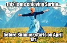 The Sound of Music meme, Spring