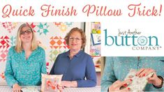 Quick Finish Pillow Trick | Just Another Button Company | Fat Quarter Shop