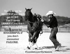 We propel horses and riders to excellence, both in the arena and out on the trail. Rodeo Quotes, Equine Quotes, Cowboy Quotes, Cowgirl Quote, Equestrian Quotes, Racing Quotes, Cowgirl And Horse, Horse Riding Quotes, Horse Love Quotes