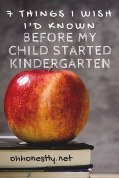 7 Things I Wish I'd Known Before My Child Started Kindergarten