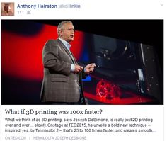 What we think of as 3D printing, says Joseph DeSimone, is really just 2D printing over and over ... slowly.  http://www.ted.com/talks/joe_desimone_what_if_3d_printing_was_25x_faster?utm_campaign=&utm_content=ted-androidapp&utm_source=l.facebook.com&awesm=on.ted.com_c0op1&utm_medium=on.ted.com-android-share https://www.facebook.com/anthony.hairston2