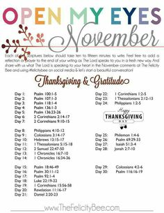 Open My Eyes - November Scripture Writing plan is here! In this months Bible Study, we are studying THANKSGIVING and GRATITUDE and how these virtues need to be part of our lifestyle and not just part of the season of Thanksgiving every November. Bible Prayers, Bible Scriptures, Bible Quotes, Thankful Scripture, Quotes Quotes, Scripture Reading, Scripture Study, Forgiveness Bible Study, Daily Scripture
