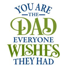 I think I'm in love with this design from the Silhouette Design Store! Fathers Day Wishes, Happy Father Day Quotes, Father Daughter Quotes, Son Quotes, Fathers Love, Fathers Day Cards, Happy Fathers Day, Family Quotes, My Father