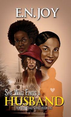 She Who Finds a Husband: New Day Diva Series Book One by E.N. Joy, http://www.amazon.com/dp/B009XDHKBC/ref=cm_sw_r_pi_dp_-MwCub0AZ3FWK
