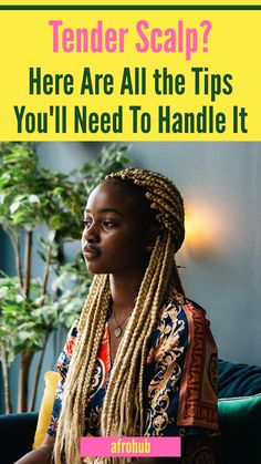 A lot of naturals complain about hair pain but don't realise it stems from the scalp. Click through to read more about it and what you can do to make it better! #naturalhairregimen #naturalhairgrowth #naturalhairproducts #protectivestyles #naturalhairstyles #naturalhairregimen #naturalhairgrowth #whydoesmyscalphurt #howtocleanbraids #howtocarefornaturalhair #naturalhairstylesforkids