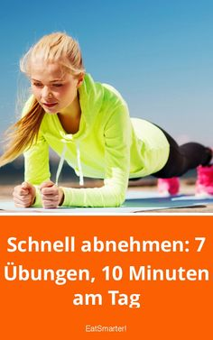 Schnell abnehmen: 7 Übungen, 10 Minuten am Tag Lose weight quickly: 7 exercises, 10 minutes a day eatsmarter. Health Fitness Quotes, Fitness Motivation, Health And Fitness Tips, Fitness Nutrition, Nutrition Education, Health Tips, Women's Health, Exercise Motivation, Body Fitness