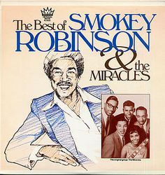 The Best Of Smokey Robinson & The Miracles. Acquired.: 3-26-2012.