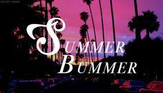 Summer Bummer Lana del Rey